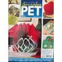 Revista Garrafa Pet Nº 10 Aprenda A Transfor