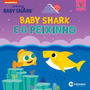 Livro Leitura Baby Shark E O Peixinho