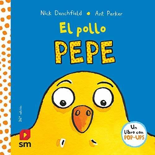 El Pollo Pepe/ Pepe The Chicken : Nick Denchfield