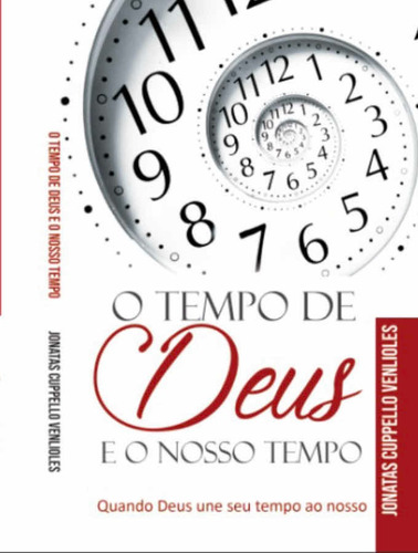 O Tempo De Deus E O Nosso Tempo