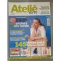 Revista Ateliê Na Tv Nº 42 Ano Lll 145 Idéias Para Fa