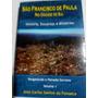 São Francisco De Paula Rio G Sul Vol 1 Acidente Varig 2012