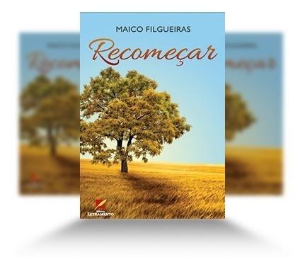Livro: Recomeçar - Maico Filgueiras