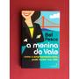 Livro A Menina Do Vale Bel Pesce Seminovo