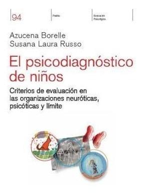 Psicodiagnostico De Niños Criterios De Evaluacion En Las Or