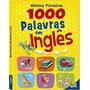 Livro Minhas Primeiras 1.000 Palavras Em Ingles
