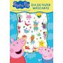 Livro Peppa Pig Dia De Fazer Máscaras