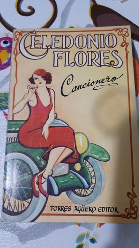 Celedonio Flores Antiguo Cancionero 1977
