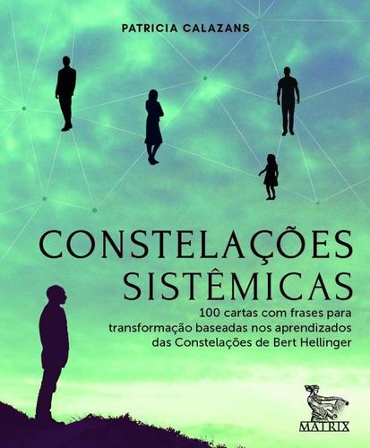 Constelações Sistêmicas: 100 Cartas Baseadas Nos Aprendiz