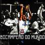 Bicampeao Do Mundo Corinthians