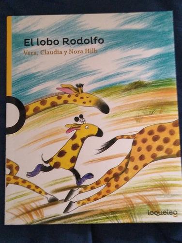 El Lobo Rodolfo / Libro Vera, Claudia Y Nora Hilb