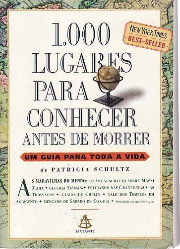 Livro 1000 Lugares Para Conhecer Ant Schultz, Patricia
