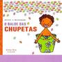 Balde Das Chupetas, O