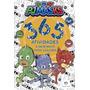 Livro De Atividades Pj Masks Com 365 Exercícios Desenhos