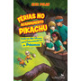 Livro Férias No Acampamento Pikachu