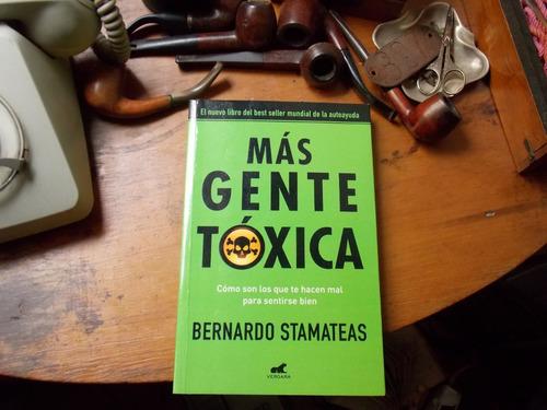 Más Gente Tóxica- Bernardo Stamateas/subrayado