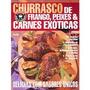 Livro Churrasco De Frango Peixes E C Editora Escala