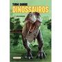 Tudo Sobre Dinossauros Ben Hubbard