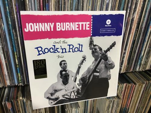 Johnny Burnette & Rock N Roll Trio Vinilo Lp 180g Rockabilly