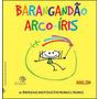 Barangandao Arco iris 36 Brinquedos Inventados Por Meninos