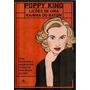 Livro Lições De Um Rainha De Batom Poppy King