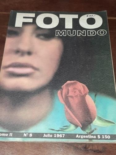 Antigua Revista Foto Mundo Julio 1967, N*8