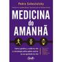 Livro Medicina Do Amanhã Genética Estilo De Vida Tecnologia