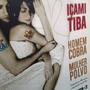 Livro: Homem Cobra, Mulher Polvo Içami Tiba