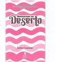 Devocional Mananciais No Deserto | Lettie Cowman | Rosa