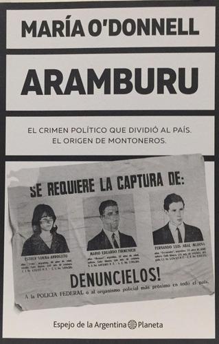 Aramburu - Maria O Donnell - Libro Nuevo - Planeta