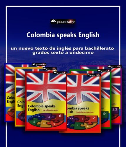 Colombia Speaks English Bachillerato Septimo Libro De Inglés