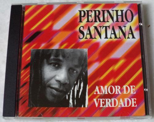 Cd  Perinho Santana Amor De Verdade Original