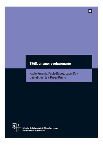 1968, Un Año Revolucionario - Pablo Rieznik Mayo Frances