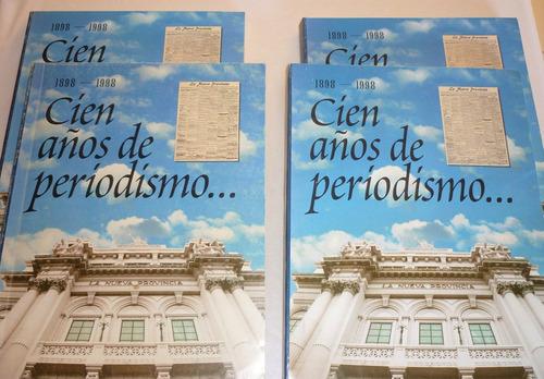 Cien Años De Periodismo... 1898-1998