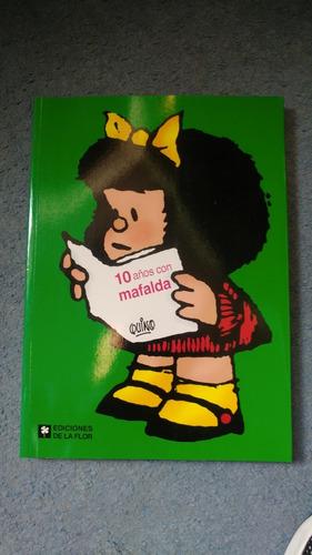 Mafalda 10 Años. Usado. Impecable.