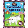 Livro Meu Mundo De Cores E Adesivos: Fazenda Agitada
