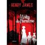 A Volta Do Parafuso Henry James Livro