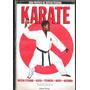 Guia Prático De Defesa Pessoal Karate Yoakan Jocélis 1050