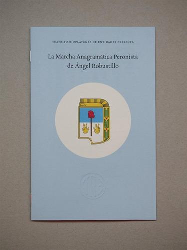 La Marcha Anagramática Peronista,