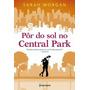 Pôr Do Sol No Central Park: Para Nova York, Com Amor Livro