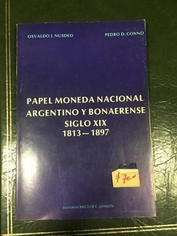 Libro Papel Moneda Nacional Argentino Y Bonarense Siglo 19