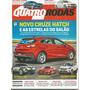 Revista Quatro Rodas 689 Novo Cruze Hatch