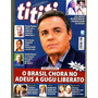 Revista Tititi 1083/19 Gugu/luan Santana/wesley/iza/ivete