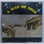 Lp Disco Vinil Curió E Canarinho A Mão De Deus 1977