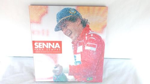 Livro Capa Dura Senna Para Sempre Comemoração 20 Anos Shell