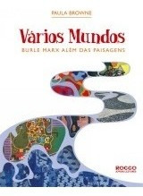 Varios Mundos Burle Marx Alem Das Paisagens