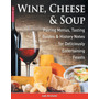 Wine, Cheese & Soup