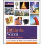 Bíblia Da Wicca (a)