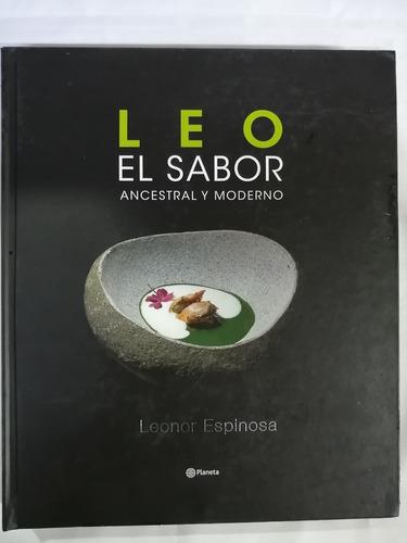 Leo El Sabor Ancestral Y Moderno