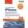 iPhone Application Development In 24 Hou Ray, John